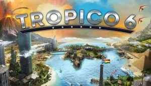 tropico 6 release date