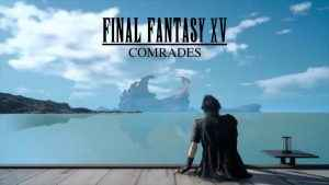 Final Fantasy 15 Comrades update 1.10