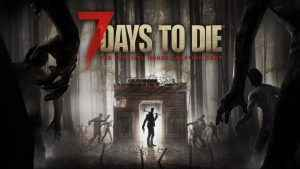 7 Days to Die ps4 update patch 14