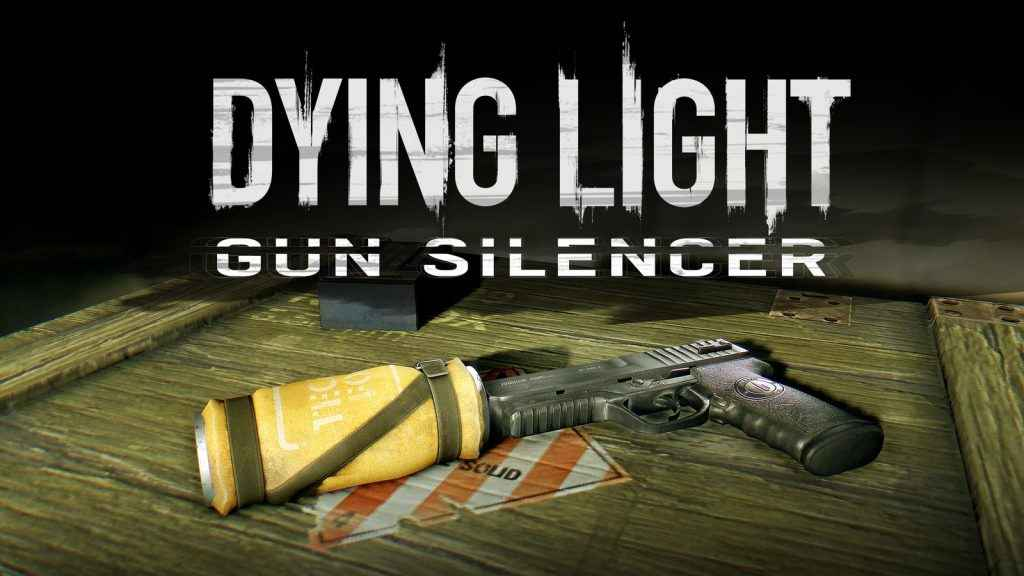 dying light silencer