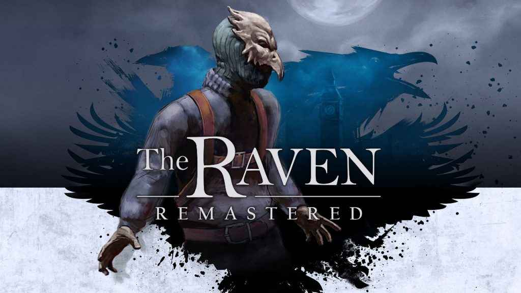 The Raven Remastered Review 01