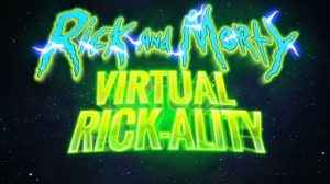 RIck and Morty: Virtual Rick-ality review