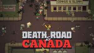 Death Road to Canada Review 01