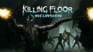 killing floor incursion review