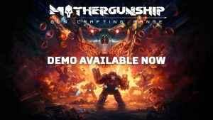 Mothergunship Demo 01
