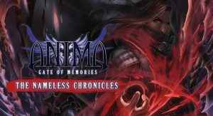 Anima Gate of Memories The Nameless Chronicles review