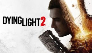 dying-light-2-news-review-videos