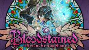 Bloodstained: Ritual of the Night Demo