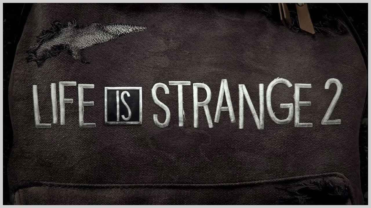 New Life is Strange 2 Teaser is Suitably Mysterious