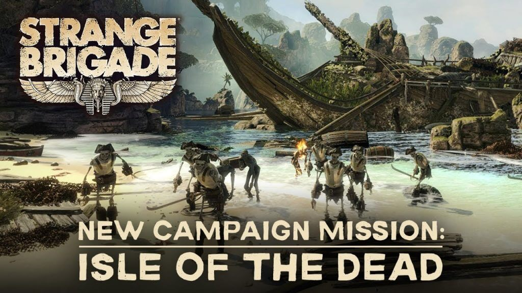 Strange Brigade Isle Of The Dead DLC Review