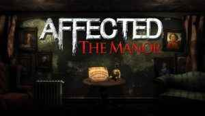 Affected: The Manor PSVR Review 01