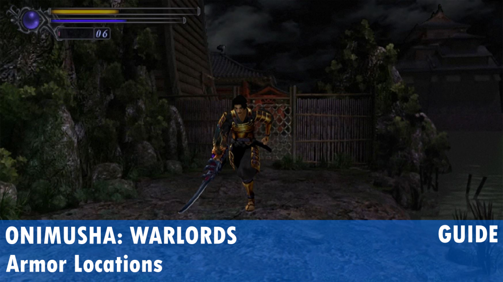 Onimusha: Warlords Armor Location (Holy and Great)