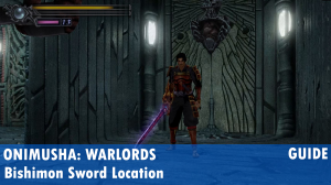 Onimusha: Warlords Bishimon Sword Guide - How To Unlock