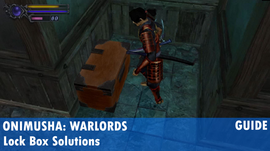 Onimusha: Warlords Lock Box Solutions