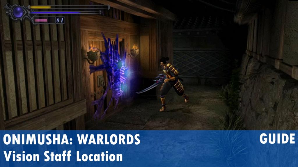 Onimusha: Warlords Vision Staff Location