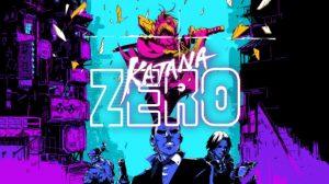 katana-zero-news-review-videos
