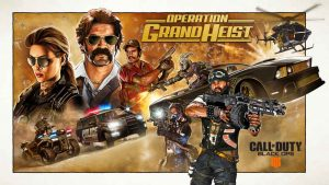 Call of Duty: Black Ops 4 Operation Grand Heist 01
