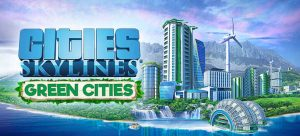 Cities: Skylines Green Cities DLC
