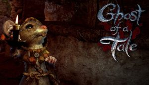Ghost of a Tale PS4 Release Date