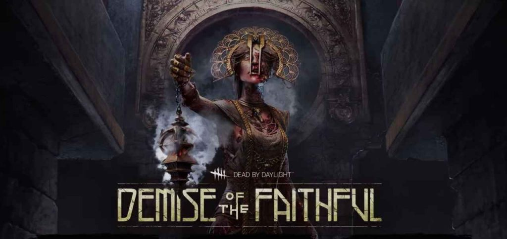 Dead By Daylight Demise Of The Faithful Introduces The Plague