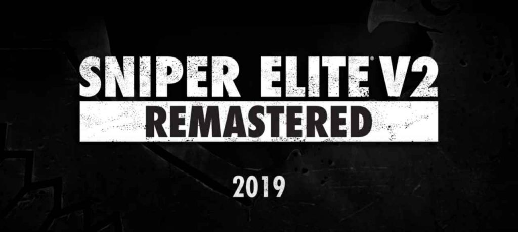 Trying To Snipe With Hdr Graphics: Sniper Elite V2 Remastered Officially Announced