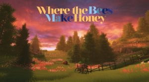 Where The Bees Make Honey Review
