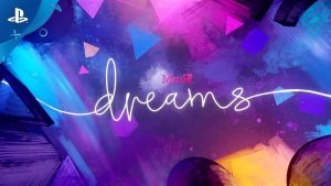 Dreams Early Access