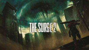 The Surge 2 Release