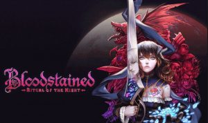 Bloodstained Ritual of the Night PS4 Release