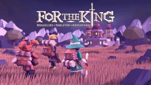 For The King PS4 Review