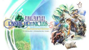 Crystal Chronicles Remastered Edition