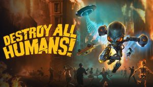 destroy-all-humans-news-reviews-videos