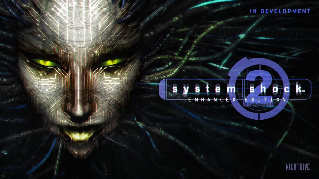 Nightdive Announces System Shock 2: Enhanced Edition