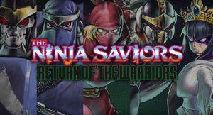 the-ninja-saviors-return-of-the-warriors