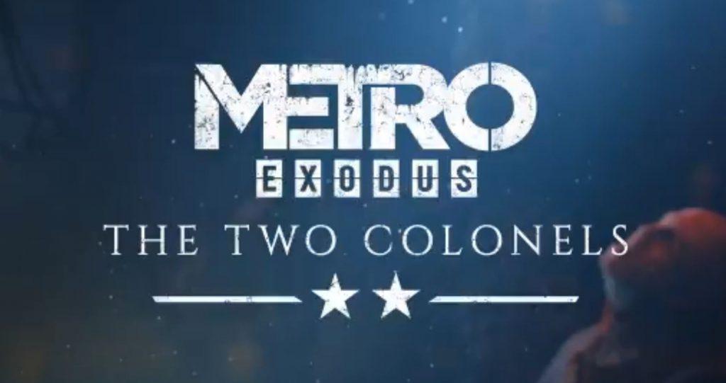 metro-exodus-the-two-colonels-dlc-release-date-confirmed-alongside-a-trailer-gamescom-2019