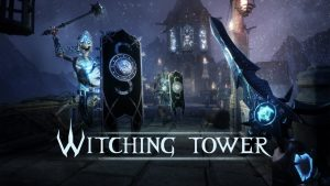witching-tower-vr-news-reviews-videos