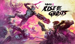 rage-2-rise-of-the-ghosts-dlc-release-date-announced