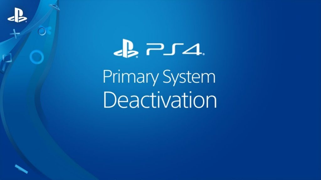 How To Deactivate Your Primary PS4 Account