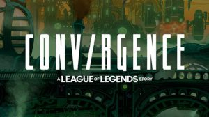 convirgence-a-league-of-legends-story-ps4