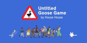 Untitled Goose Game PS4 Review