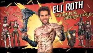 Borderlands Eli Roth