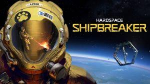 hardspace-shipbreaker-news-reviews-videos