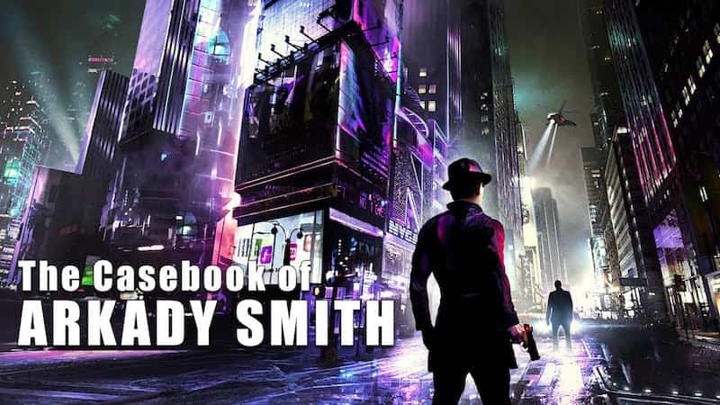 The Casebook of Arkady Smith PS4