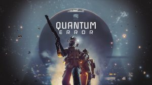 PS5 Title Quantum Error To Recieve A New Teaser At The Future Games Show