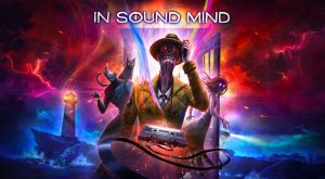 in-sound-mind-news-reviews-videos