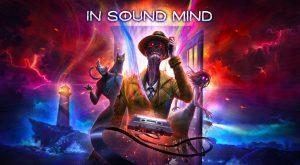 in-sound-mind-news-reviews-videos