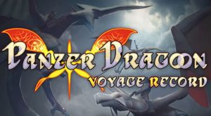 panzer-dragoon-VR-panzer-dragoon-voyage-record-news-reviews-videos