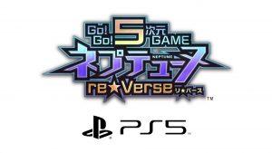 go-go-5-jigen-game-neptune-re★verse-ps5-news-reviews-videos