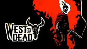 West of Dead PS4 review