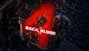 left-4-dead-developers-showcase-first-trailer-and-release-date-for-their-ps5-and-ps4-zombie-shooter-back-4-blood